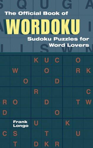 The Official Book of Wordoku: Sudoku Puzzles: Longo, Frank