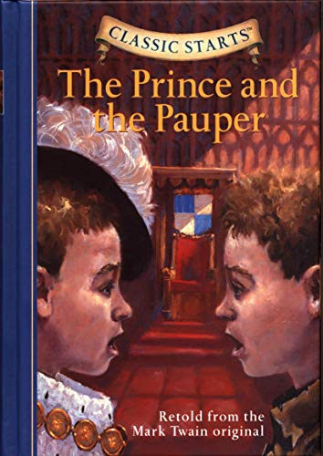 9781402736872: The Prince and the Pauper (Classic Starts Series)