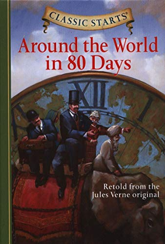 9781402736896: Around the World in 80 Days: Retold from the Jules Verne Original.
