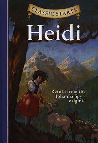 9781402736919: Heidi: Retold from the Johanna Spyri Original (Classic Starts)