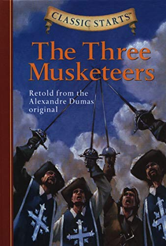 9781402736957: Classic Starts®: The Three Musketeers (Classic Starts® Series)