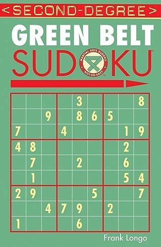 9781402737152: Second-Degree Green Belt Sudoku® (Martial Arts Puzzles Series)