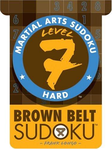 9781402737596: Martial Arts Sudoku® Level 7: Brown Belt Sudoku® (Martial Arts Puzzles Series)