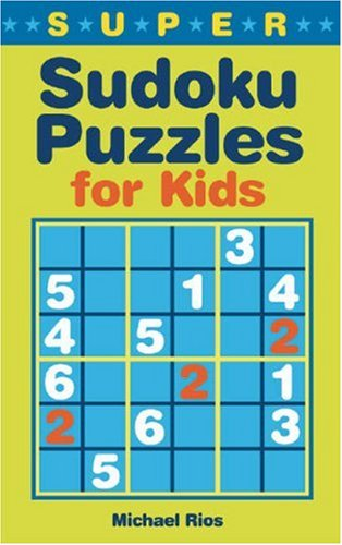 9781402737657: Super Sudoku Puzzles for Kids
