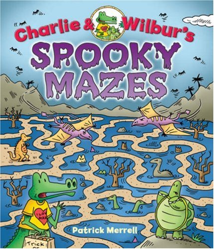 9781402738012: Charlie & Wilbur's Spooky Mazes