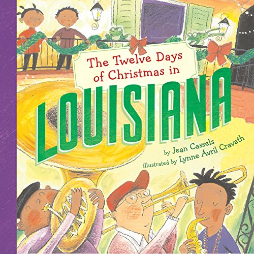 The Twelve Days of Christmas in Louisiana: Cassels, Jean/ Cravath,