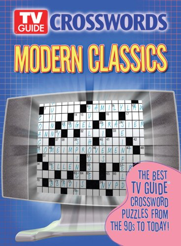 9781402738463: TV Guide Crosswords Modern Classics: The Best TV Guide Crossword Puzzles from the 90s to Today!