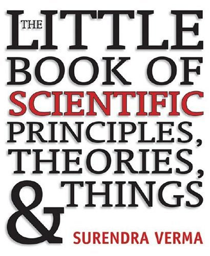9781402738708: The Little Book of Scientific Principles, Theories, & Things