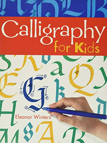 9781402739125: Calligraphy for Kids