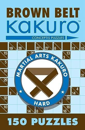 9781402739354: Brown Belt Kakuro: 150 Puzzles