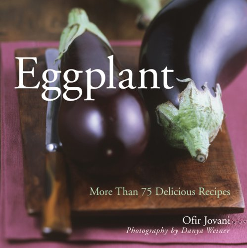 9781402739996: Eggplant: More Than 75 Delicious Recipes