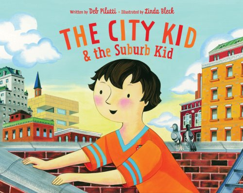 The City Kid and the Suburb Kid: Deb Pilutti
