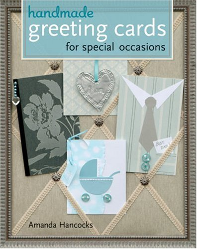 9781402740268: Handmade Greeting Cards for Special Occasions
