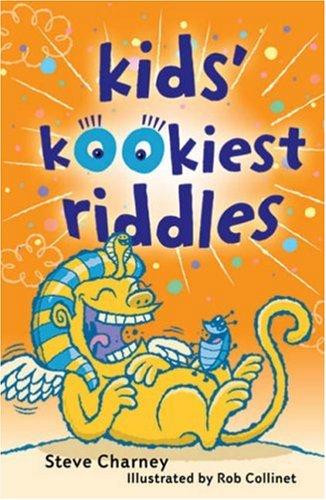 9781402740589: Kids' Kookiest Riddles