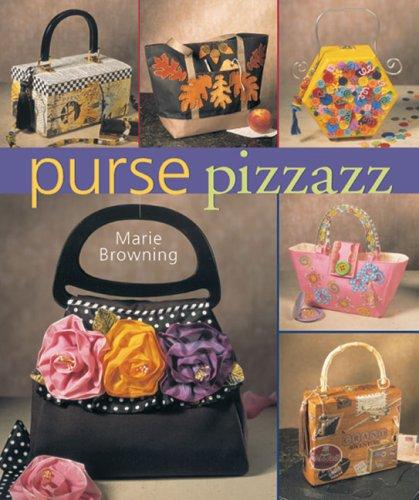 9781402740657: Purse Pizzazz