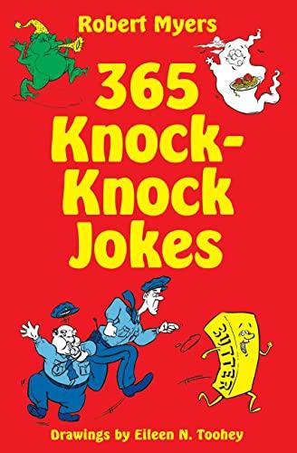 365 Knock-Knock Jokes: Myers, Robert