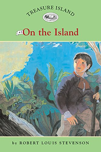 Treasure Island #3: On the Island (Easy: Robert Louis Stevenson