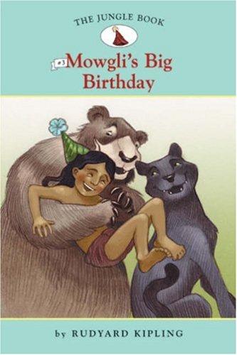 The Jungle Book #3: Mowgli's Big Birthday: Rudyard Kipling