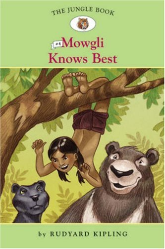 The Jungle Book #4: Mowgli Knows Best: Kipling, Rudyard; Namm,