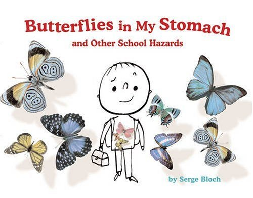 9781402741586: Butterflies in My Stomach and Other School Hazards
