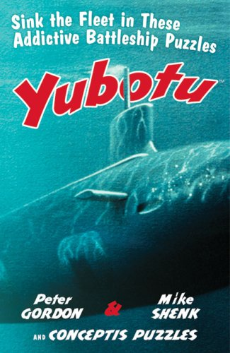 9781402741890: Yubotu: Sink the Fleet in These Addictive Battleship Puzzles (Conceptis Puzzles)