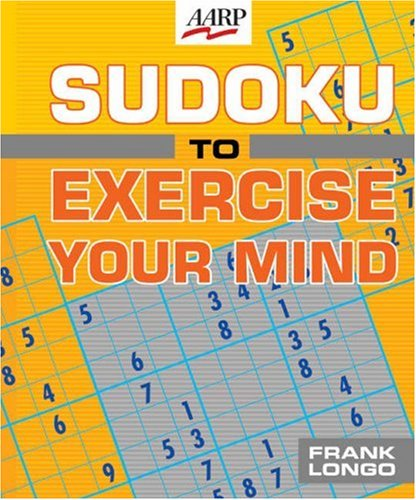 Sudoku to Exercise Your Mind (AARP): Frank Longo