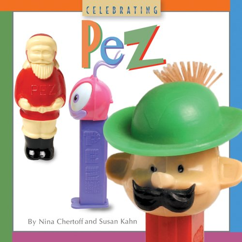 9781402742279: Celebrating PEZ (Collectibles)