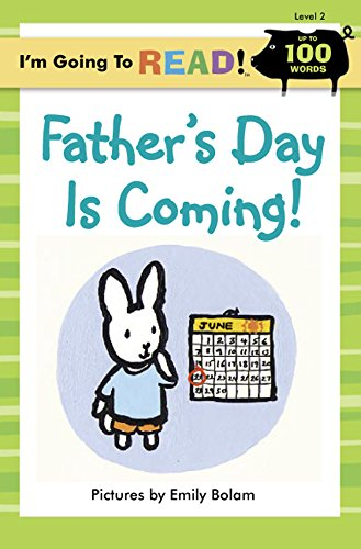 9781402742477: I'm Going to Read® (Level 2): Father's Day Is Coming! (I'm Going to Read® Series)