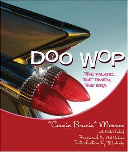 9781402742767: Doo Wop: The Music, the Times, the Era