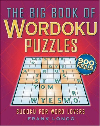 9781402742941: The Big Book of Wordoku Puzzles: Sudoku for Word Lovers