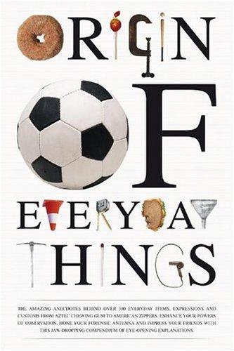 Origin of Everyday Things: Johnny Acton; Matt