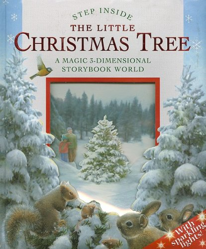 9781402743603: The Little Christmas Tree: A Magic 3-Dimensional Storybook World (Step Inside)