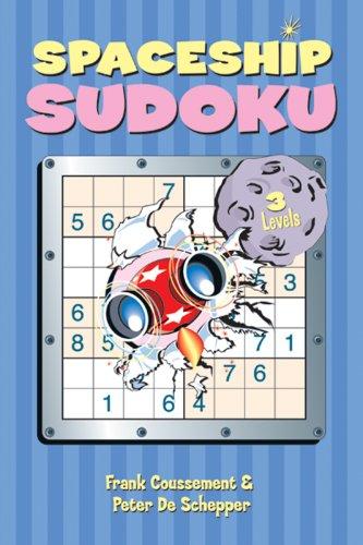Spaceship Sudoku (Sudoku (Sterling Publishing)): Frank Coussement