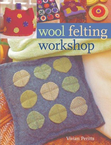 9781402744327: Wool Felting Workshop
