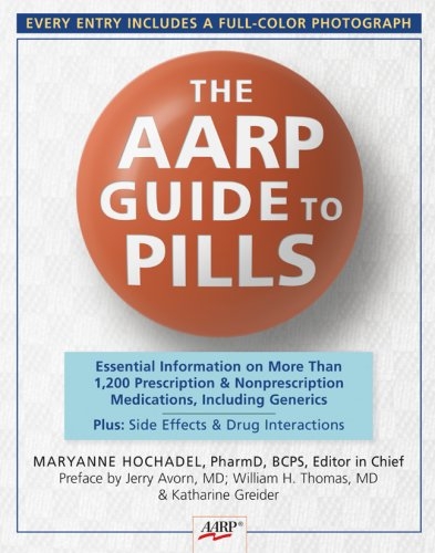 9781402744464: The AARP® Guide to Pills: Essential Information on More Than 1,200 Prescription & Nonprescription Medications, Including Generics, Side Effects & Drug Interactions
