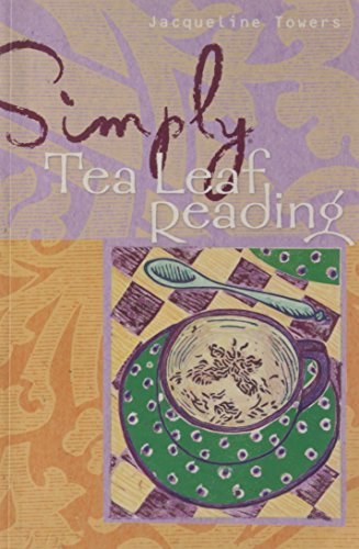 9781402744877: Simply® Tea Leaf Reading (Simply® Series)