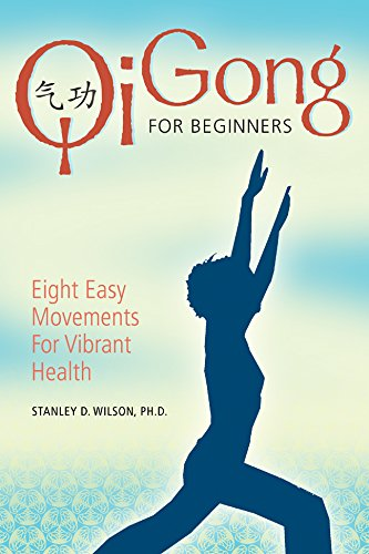 9781402745041: Qi Gong for Beginners: Eight Easy Movements for Vibrant Health