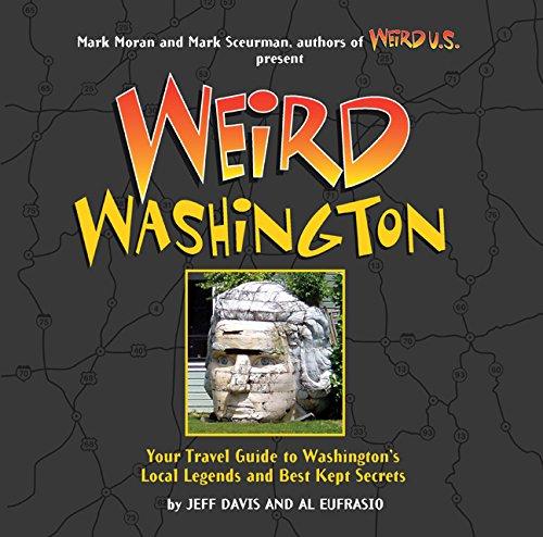 9781402745454 weird washington your travel guide to