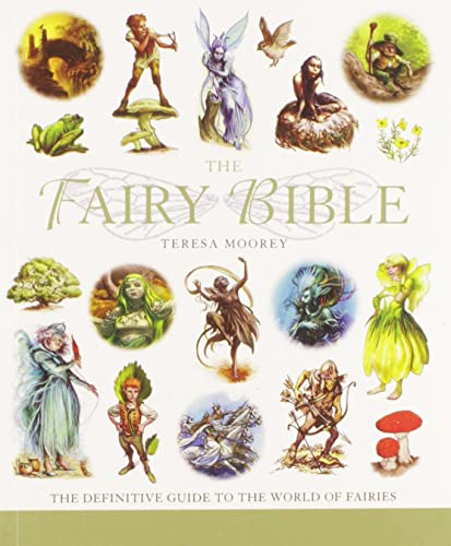 9781402745485: The Fairy Bible: The Definitive Guide to the World of Fairies