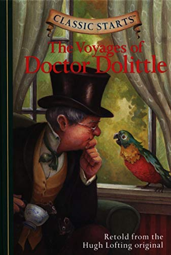 Classic Starts™ : The Voyages of Doctor Dolittle (Classic Starts™ Series)