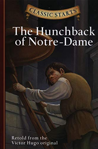 9781402745751: Classic Starts : The Hunchback of Notre-Dame (Classic Starts™ Series)