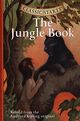 The Jungle Book (Classic Starts): Rudyard Kipling