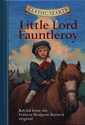 Classic Starts: Little Lord Fauntleroy (Classic Starts: Frances Hodgson Burnett