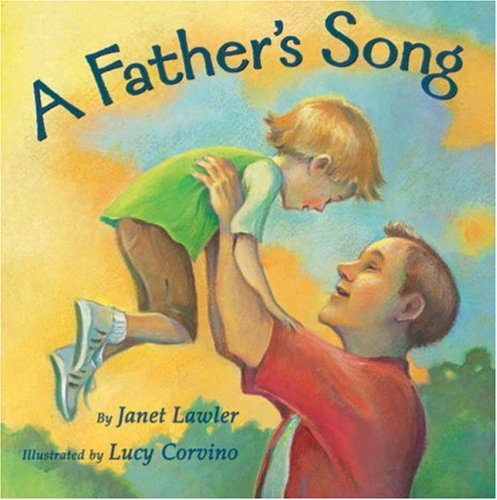 9781402746185: A Father's Song
