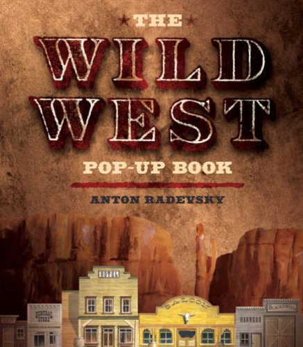 9781402746284: The Wild West Pop-Up Book