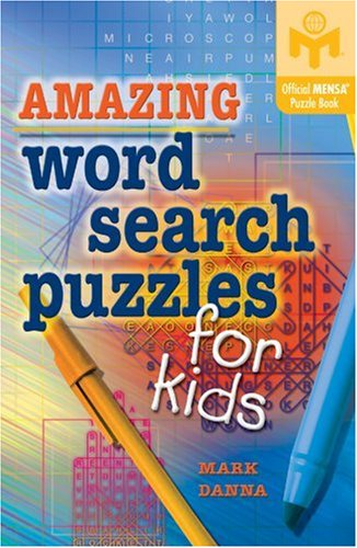 9781402746765: Amazing Word Search Puzzles for Kids (Mensa)