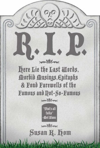 R.I.P.: Here Lie the Last Words, Morbid