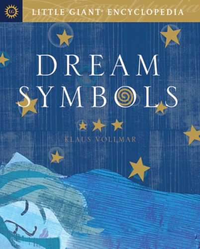 9781402747304: Little Giant Encyclopedia: Dream Symbols (Little Giant Encyclopedias)