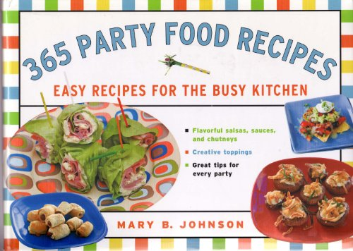 9781402747922: 365 Party Food Recipes: Easy Recipes for a Busy Kitchen