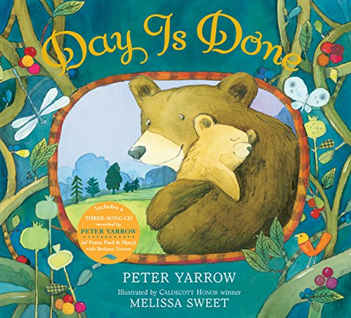 Day Is Done (Signed): Yarrow, Peter